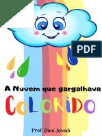 A nuvem que gargalhava colorido