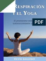 La respiración y el yoga_ El pranayama como camino de autoconocimiento y crecimiento (Spanish Edition)