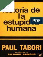 HISTORIA DE LA ESTUPIDEZ HUMANA-PAUL TABORI