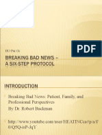 Breaking Bad News – A Six-step Protocol