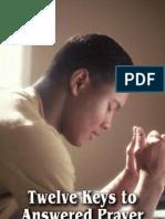 Twelve Keys to Answered Prayer