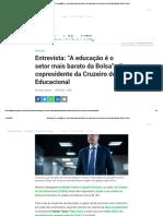 """Entrevista_ """"A educação é o setor mais barato da Bolsa"""", diz copresidente da Cruzeiro do Sul Educacional - Money Times"""