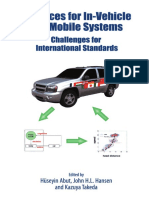 Advances for in-Vehicle and Mobile Systems Challenges for International Standards Edited by Hoseyin Abut, John H.L. Hansen and Kazuya Takeda