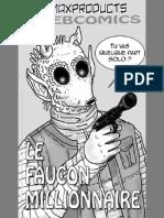 Le Faucon Millionnaire