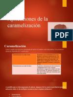 Aplicacion de la caramelización