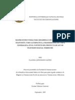 MATRIZ  PARA DESARROLLO DE CONTENIDOS  DE TELEVISIÓN, COMO ALTERNATIVA A TRANSMISIONES DE CORTE GENERALISTA, EN EL CONTEXTO DEL PROYECTO DE LEY DE TELEVISIÓN DIGITAL TERRESTRE.