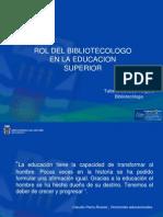 Rol de Bibliotecólogo en la educcaión Superior- Tatiana Morales