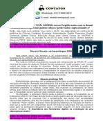 PORTFÓLIO 1º SEMESTRE de PEDAGOGIA 2021 - Os Desafios e as Possibilidades Do Uso Das Ferramentas Tecnológicas No Contexto Da Pandemia Em Instituições Escolares.