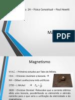Física Conceitual - Cap 24 - Magnetismo