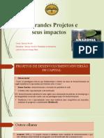Aula- Grandes projetos e seus impactos