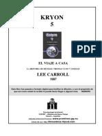 El Viaje a Casa Kryon
