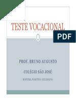 TESTE VOCACIONAL PROF. BRUNO AUGUSTO COLÉGIO SÃO JOSÉ (1)