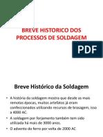 SOLDAGEM -  Intro e Historico dos Processos