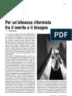 Per un'alleanza riformista fra il merito e il bisogno - di Claudio Martelli