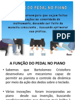 AULA 06 - 6 ANO NOTURNO- A FUNÇÃO DO PEDAL NO PIANO