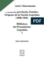 Tomo I - Chiaramonte - Origenes de La Nacion Argentina (1800-1846)