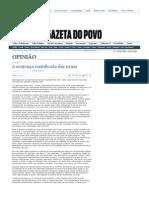 CODATO, Adriano. A sentença santificada das urnas. Gazeta do Povo, 24 out. 2010.