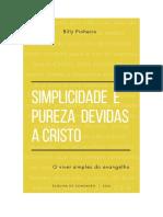 Simplicidade e pureza devidas a Cristo - Billy Pinheiro