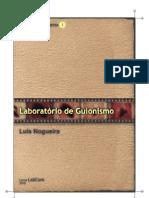 Manauais de cinema, I-Roteiros - Laboratório de guionismo
