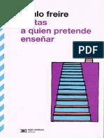 FREIRE, Paulo (1993) - Cartas a quien pretende enseñar - Tercera carta