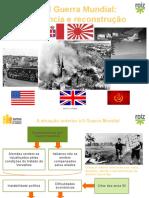 2.ª Guerra Mundial Violencia Reconstrucao