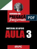 PREGAÇÃO TRANSFORMADORA 3