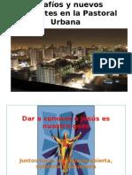 Desafios y Nuevos Horizontes en La Pastoral Urbana