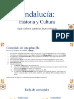 Andalucía_ Historia y Cultura by Slidesgo