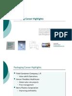 Packaging Career Highlights
