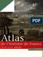 Atlas de l'Histoire de France_ La France Moderne XVIe-XIXe Siècle