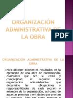 7. Organización administrativa de la obra