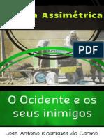 Guerra Assimétrica. O Ocidente E Seus Inimigos by José Antônio Rodrigues do Carmo (z-lib.org).epub
