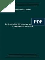 grabovoi - La ricostruzione dell'organismo umano tramite la concentrazione sui numeri
