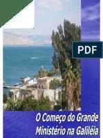 03. O Começo do Grande Ministério na Galiléia e o chamamentos dos apóstolos