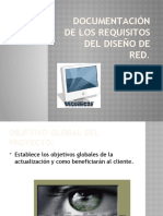 DOCUMENTACIÓN DE LOS REQUISITOS DEL DISEÑO DE RED