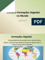 TIPOS DE CLIMAS E FORMAÇÕES  VEGETAIS DO MUNDO