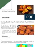 Acaraje Arthur Olivetto