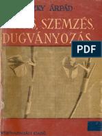 Jeszenszky Árpád - Oltás, szemzés, dugványozás