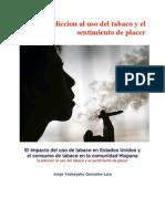 La Adiccion Al Uso Del Tabaco y El sentimiento de Placer