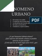 1.Fenomeno Urbano DEBATE