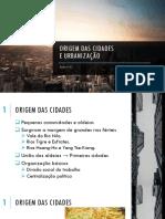 Aula nº 01 - Origem das cidades. Urbanização. Rede Urbana