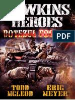 72_Hawkin's Heroes - Botezul Focului