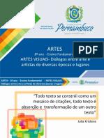 ARTES VISUAIS - Diálogos entre arte e artistas de diversas épocas e lugares