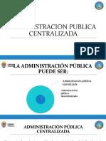 Administracion Publica Centralizada