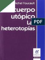Foucault, Michel (2010) - El cuerpo utópico. Las heterotopías