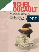 Foucault, Michel (2010) - Enfermedad mental y personalidad