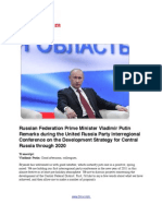 Russian Federation Prime Minister Vladimir Putin Remarks during the United Russia Party Interregional Conference on the Development Strategy for Central Russia through 2020