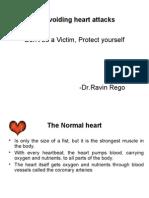 Avoiding heart attacks