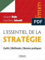Lessentiel de La Stratégie. Outils - Méthodes - Bonnes Pratiques. by Jacques Bojin, Jean-Marc Schoettl (Z-lib.org)