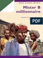 Mister B millionnaire - Ken Saro-Wiwa